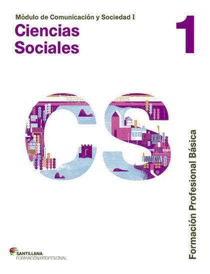 COMUNICACION Y SOCIEDAD I CIENCIAS SOCIALES 1 FPB.