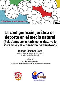 CONFIGURACIÓN JURÍDICA DEL DEPORTE EN EL MEDIO NATURAL