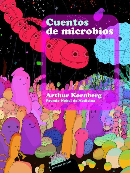 CUENTOS DE MICROBIOS ..