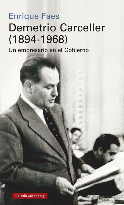 DEMETRIO CARCELLER (1894-1968)                                                  VIDA Y NEGOCIOS