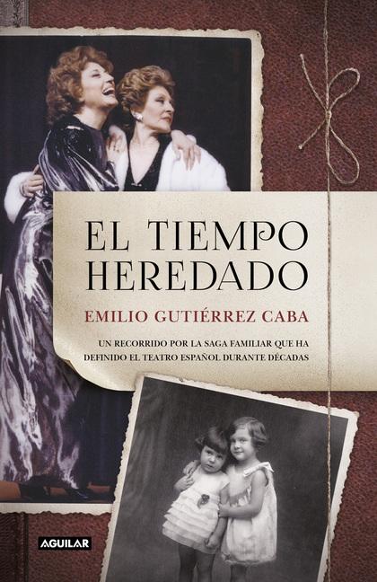 EL TIEMPO HEREDADO.