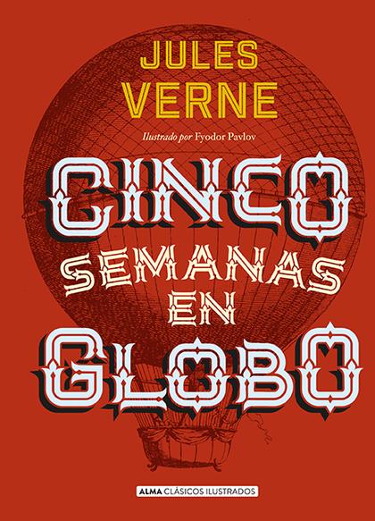 CINCO SEMANAS EN GLOBO (CLÁSICOS).