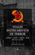 STALIN, INSTRUMENTOS DE TERROR