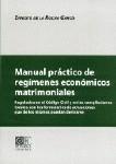 MANUAL PRACTICO REGIMENES ECONOMICOS MATRIMONIALES