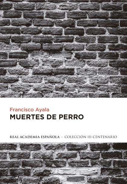 MUERTES DE PERRO.