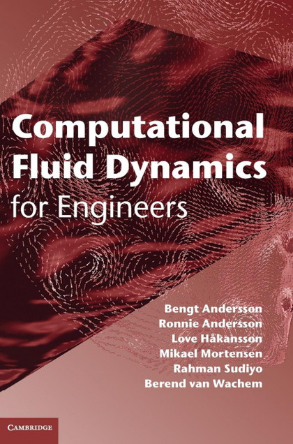 COMPUTATIONAL FLUID DYNAMICS FOR ENGINEERS