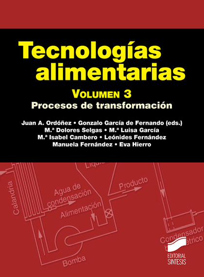 TECNOLOGÍAS ALIMENATARIAS. VOLUMEN 3.