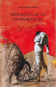 GEOGRAFÍA DE LA TAUROMAQUIA.