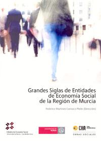 GRANDES SIGLAS DE ENTIDADES DE ECONOMÍA SOCIAL DE LA REGIÓN DE MURCIA