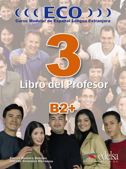 ECO 3 (B2+) - LIBRO DEL PROFESOR