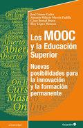 LOS MOOC Y LA EDUCACIÓN SUPERIOR. NUEVAS POSIBILIDADES PARA LA INNOVACIÓN Y LA FORMACIÓN PERMAN