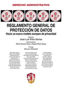 REGLAMENTO GENERAL DE PROTECCIÓN DE DATOS : HACIA UN NUEVO MODELO EUROPEO DE PRIVACIDAD