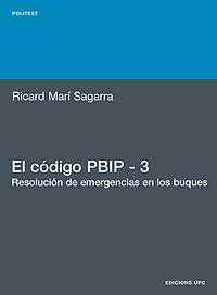 EL CÓDIGO PBIP 3 : RESOLUCIÓN DE EMERGENCIAS EN LOS BUQUES