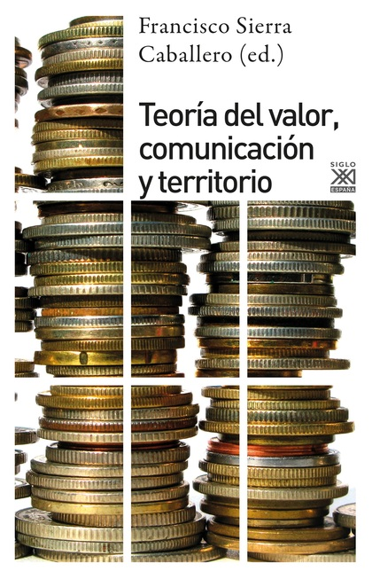 TEORÍA DEL VALOR, COMUNICACIÓN Y TERRITORIO.