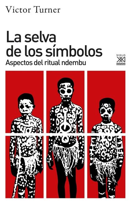 LA SELVA DE LOS SÍMBOLOS. ASPECTOS DEL RITUAL NDEMBU