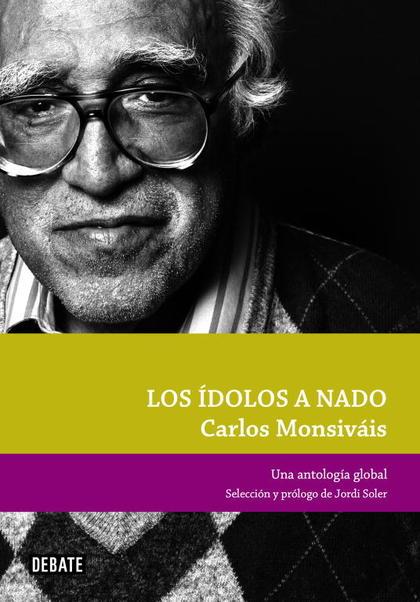 LOS ÍDOLOS A NADO : UNA ANTOLOGÍA GLOBAL