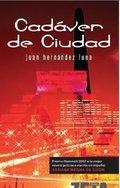 CADÁVER DE CIUDAD