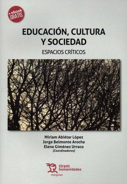 EDUCACION CULTURA Y SOCIEDAD ESPACIOS CRITICOS