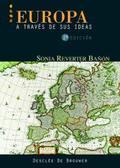 EUROPA A TRAVÉS DE SUS IDEAS