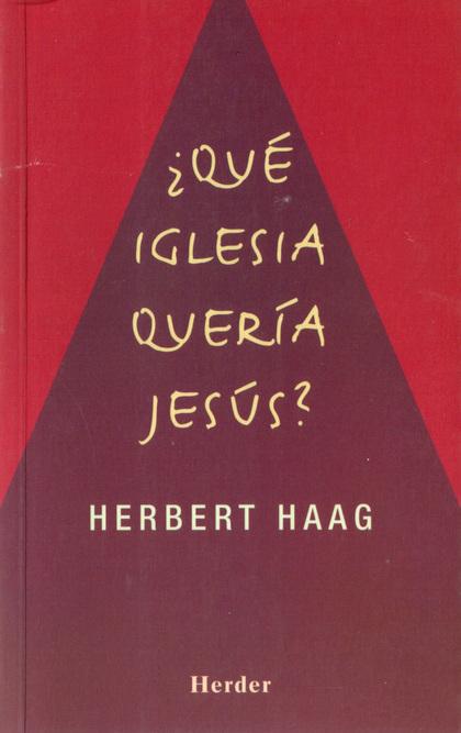 QUE IGLESIA QUERIA JESUS