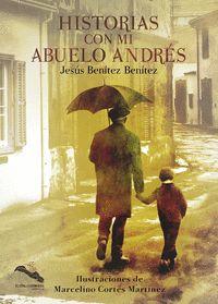 HISTORIAS CON MI ABUELO ANDRES