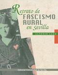 RETRATO DE FASCISMO RURAL DE SEVILLA.