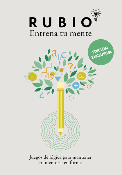 ENTRENA TU MENTE. JUEGOS DE LÓGICA PARA MANTENER TU MEMORIA EN FORMA.
