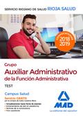 GRUPO AUXILIAR ADMINISTRATIVO DE LA FUNCIÓN ADMINISTRATIVA DEL SERVICIO RIOJANO
