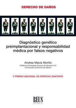 DIAGNÓSTICO GENÉTICO PREIMPLANTACIONAL Y RESPONSABILIDAD MÉDICA POR FALSOS NEGAT