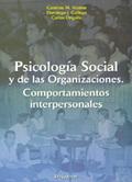 PSICOLOGÍA SOCIAL Y DE LAS ORGANIZACIONES : COMPORTAMIENTO INTERPERSONALES