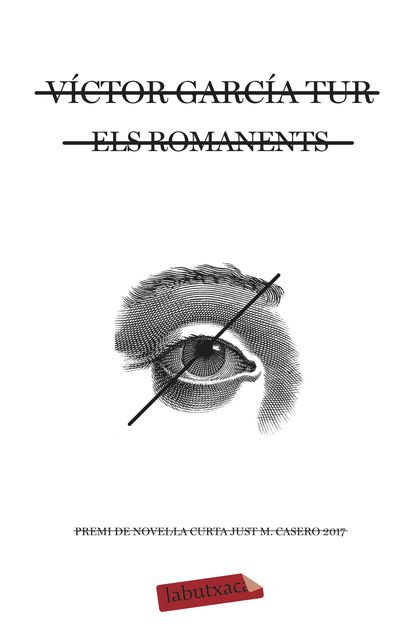 ELS ROMANENTS. PREMI DE NOVEL·LA CURTA JUST M. CASERO 2017