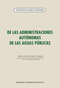 DE LAS ADMINISTRACIONES AUTÓNOMAS DE LAS AGUAS PÚBLICAS.