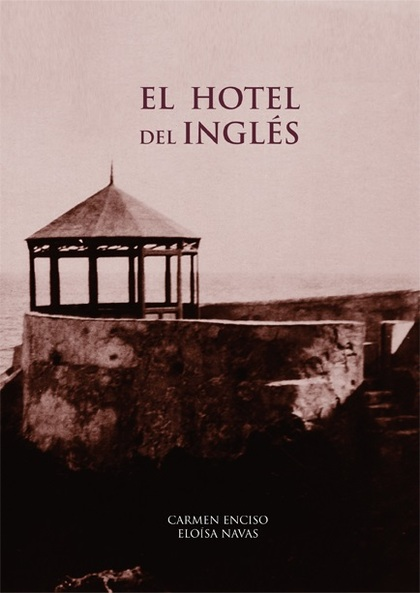 EL HOTEL DEL INGLÉS.
