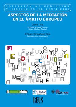 ASPECTOS DE LA MEDIACIÓN EN EL ÁMBITO EUROPEO.