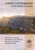 TURISMO Y SOSTENIBILIDAD : EL CASO DE SIERRA DE LAS NIEVES