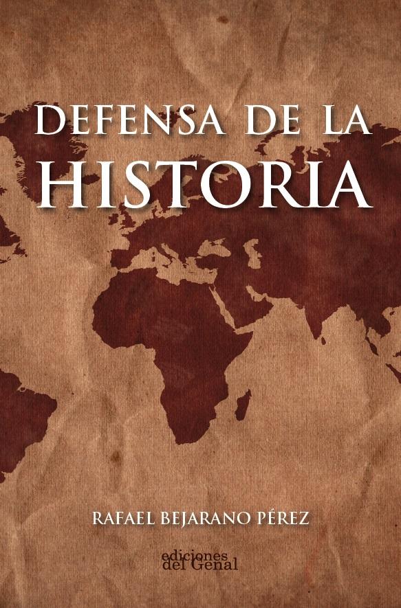 DEFENSA DE LA HISTORIA.