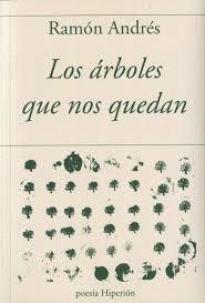 LOS ÁRBOLES QUE NOS QUEDAN.