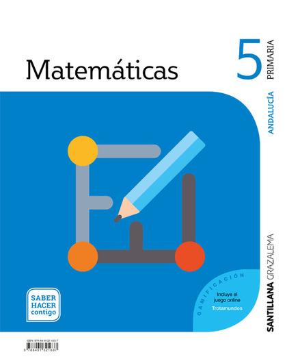 MATEMATICAS 5 PRIMARIA SABER HACER CONTIGO.