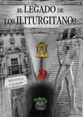 EL LEGADO DE LOS ILITURGITANOS.