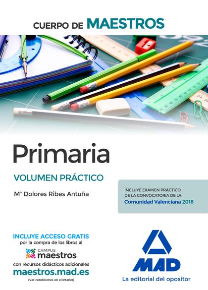 CUERPO DE MAESTROS PRIMARIA VOLUMEN PRÁCTICO