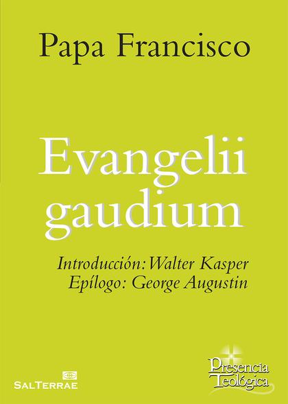 EVANGELII GAUDIUM.
