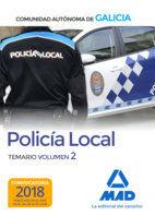 POLICÍA LOCAL DE LA COMUNIDAD AUTÓNOMA DE GALICIA. TEMARIO VOLUMEN 2.