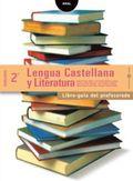 LENGUA CASTELLANA Y LITERATURA: 2º DE BACHILLERATO : [PROYECTO TESEO]