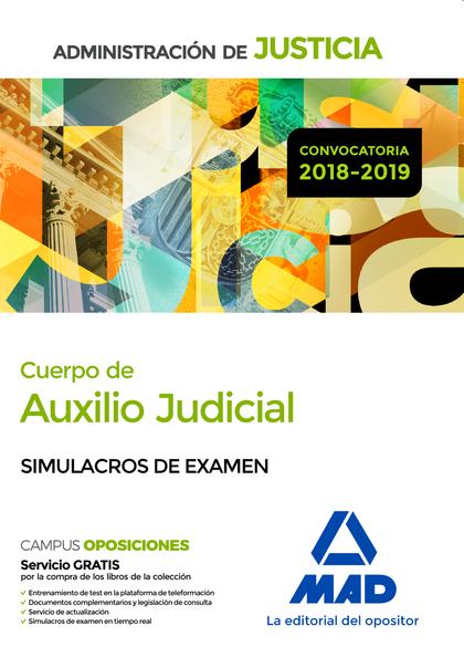CUERPO DE AUXILIO JUDICIAL DE LA ADMINISTRACIÓN DE JUSTICIA. SIMULACROS DE EXAME