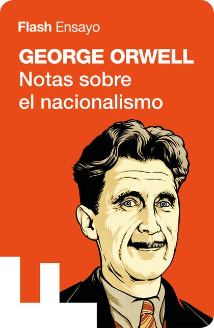 NOTAS SOBRE EL NACIONALISMO (COLECCIÓN ENDEBATE).