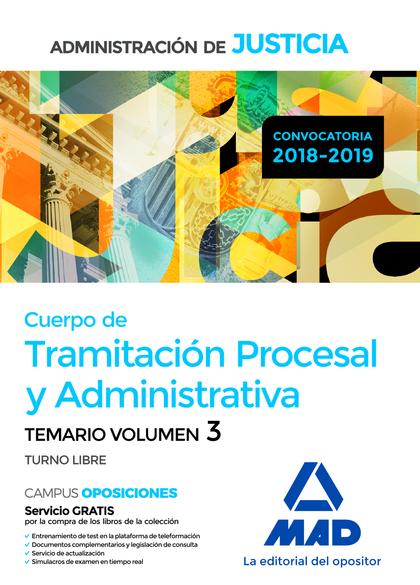CUERPO DE TRAMITACIÓN PROCESAL Y ADMINISTRATIVA (TURNO LIBRE) DE LA ADMINISTRACI.