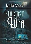 KILLAWASI. LA CASA DE LA LUNA.