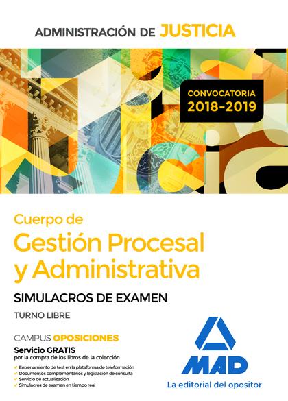 CUERPO DE GESTIÓN PROCESAL Y ADMINISTRATIVA DE LA ADMINISTRACIÓN DE JUSTICIA. SI