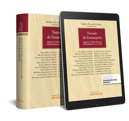 TRATADO DE EXTRANJERÍA (PAPEL + E-BOOK). ASPECTOS CIVILES, PENALES, ADMINISTRATIVOS Y SOCIALES