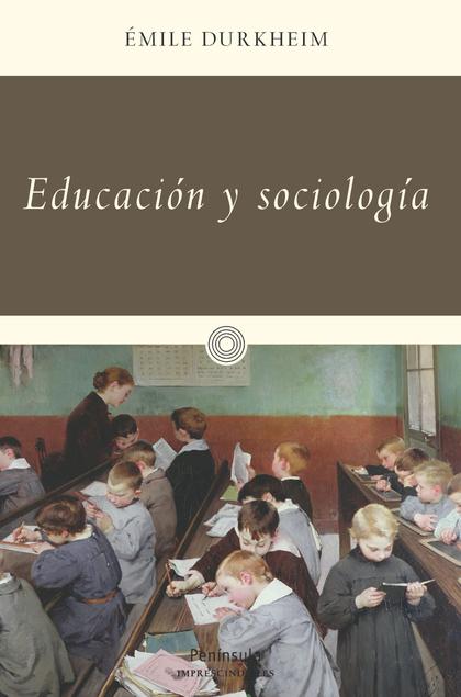 EDUCACIÓN Y SOCIOLOGÍA.